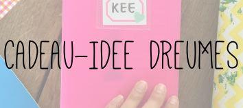 CADEAU-IDEE DREUMES // VAN BRITT